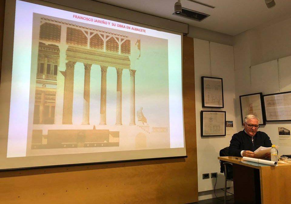 """Conferencia: """"La obra de Francisco Jareño en Albacete""""."""