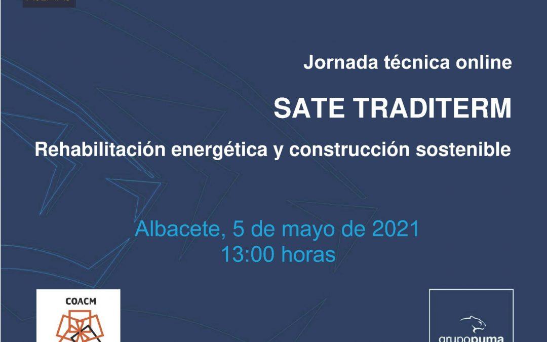 """JORNADA TÉCNICA ONLINE, """"SATE TRADITREM. REHABILITACIÓN ENERGÉTICA Y CONSTRUCCIÓN SOSTENIBLE"""""""